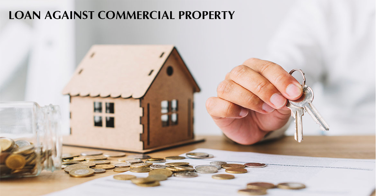 LOAN AGAINST COMMERCIAL PROPERTY