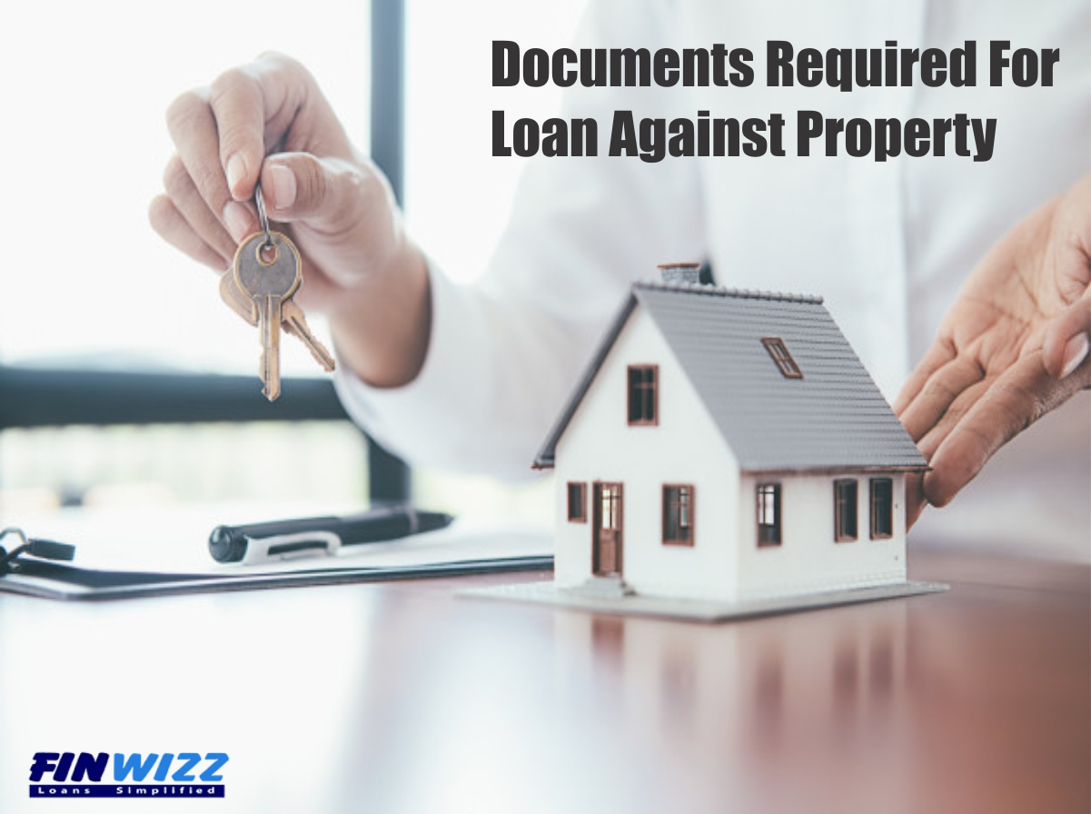 Documents Required for Loan Against Property